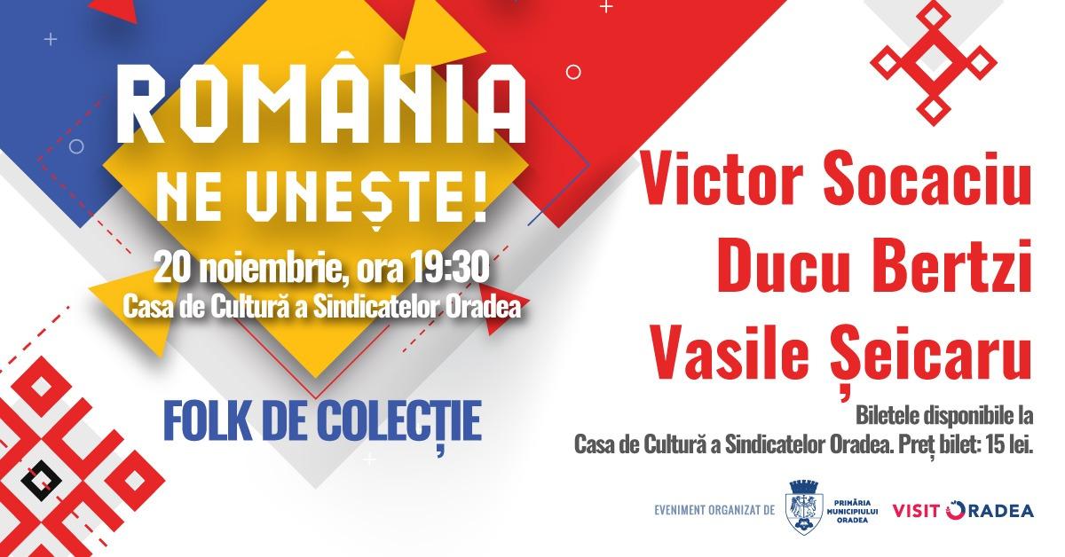 Au fost puse în vânzare biletele la concertul România ne uneşte: Ducu Bertzi, Vasile Şeicaru şi Victor Socaciu vin la Oradea